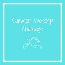 Summer Worship Challenge1.png