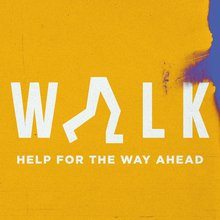 Walk-Sermon-Series