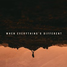 when everything's different - 1080x1080.jpg